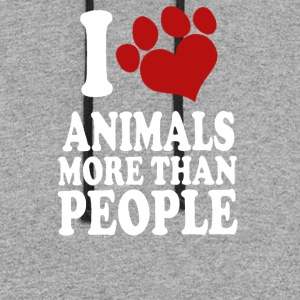 I LOVE ANIMALS MORE THAN PEOPLE - Colorblock Hoodie