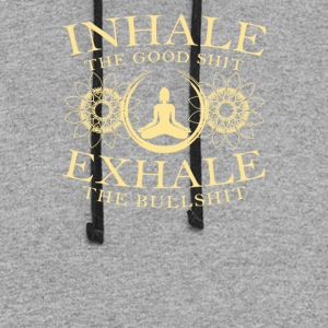 Inhale The GoodShit Echale The Bullshit - Colorblock Hoodie
