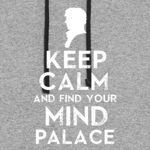 Keep Calm And Find Your Mind Palace - Colorblock Hoodie