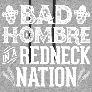 Bad Hombre in a Redneck Nation (White Graphic) - Colorblock Hoodie