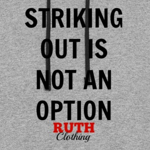 Striking out is not an option - Official Ruth - Colorblock Hoodie