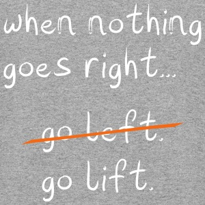 When nothing goes right, go lift - Colorblock Hoodie