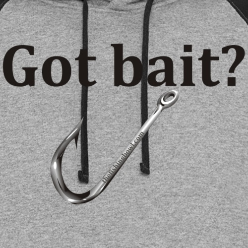 Got Bait? - Unisex Colorblock Hoodie