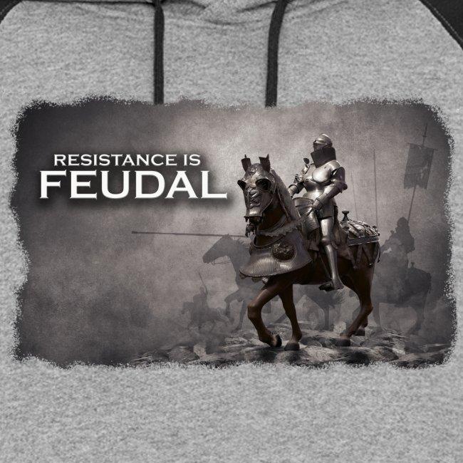 Resistance is Feudal 2