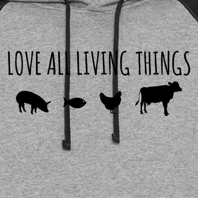 Love All Living Things Lo