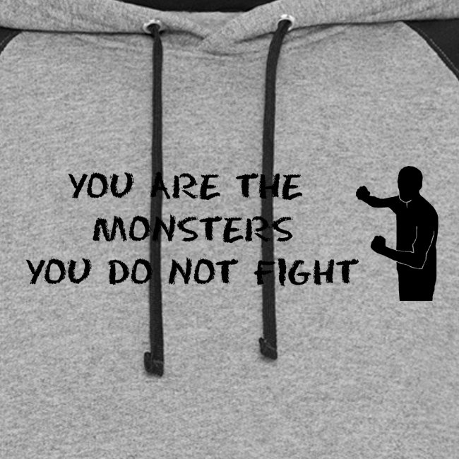 Fight the Monsters