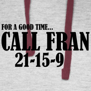 For a Good Time call Fran - Colorblock Hoodie