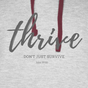 Thrive, don't just survive - Colorblock Hoodie