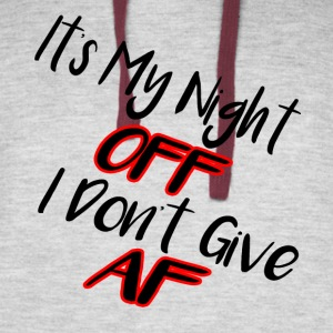 It's My Night Off, I Don't Give AF! - Colorblock Hoodie