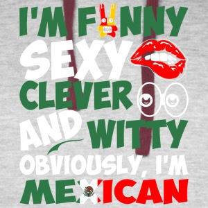 Im Funny Sexy Clever And Witty Im Mexican - Colorblock Hoodie