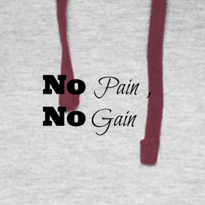 no pain no gain - Colorblock Hoodie