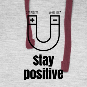 Stay positive - Colorblock Hoodie