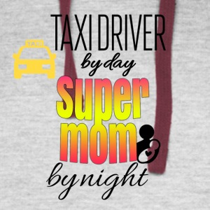 Taxi driver by day and super mom by night - Colorblock Hoodie