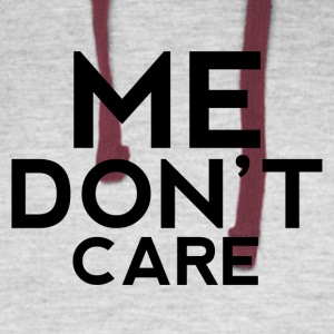Me Don't Care shirt - Colorblock Hoodie