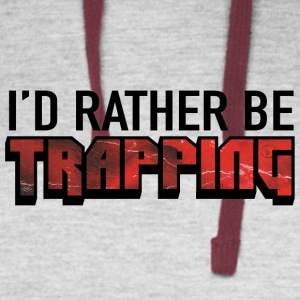 I'd Rather Be Trapping - Colorblock Hoodie