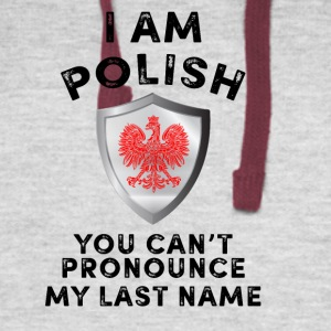 I am polish you cant pronounce my last name - Colorblock Hoodie