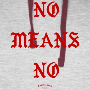 NO MEANS NO - Colorblock Hoodie