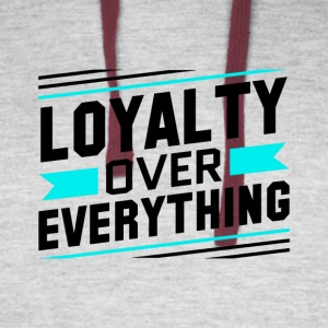 Loyalty Over Everything - Colorblock Hoodie
