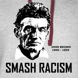 SMASH RACISM - JOHN BROWN - Colorblock Hoodie