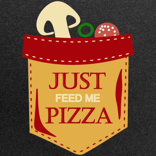 Just feed me pizza