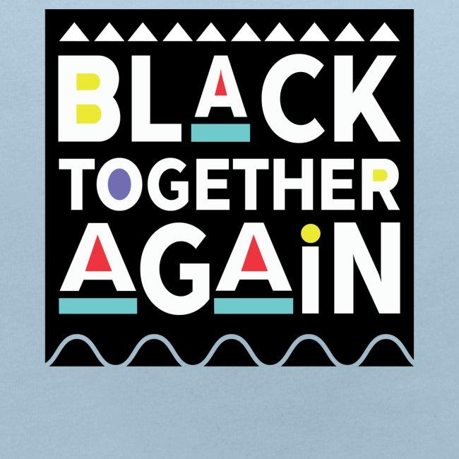 Black Together Again