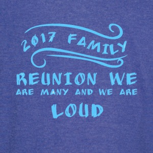 2017 Family Reunion we are many and we are loud - Vintage Sport T-Shirt