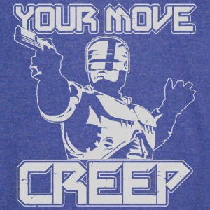 Your Move Creep - Vintage Sport T-Shirt