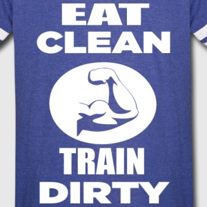 EAT CLEAN TRAIN DIRTY - FUNNY GYM WORKOUT SHIRTS - Vintage Sport T-Shirt