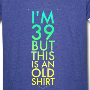 Im 39 but this is an old shirt - Vintage Sport T-Shirt