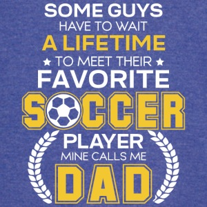 Favorite Soccer Player Mine Calls Me Dad T Shirt - Vintage Sport T-Shirt