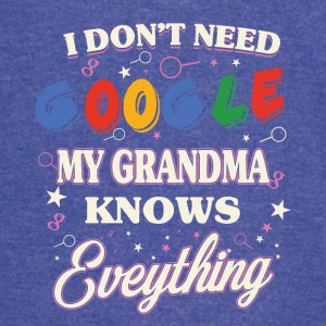 I don't need google My grandma knows everything - Vintage Sport T-Shirt