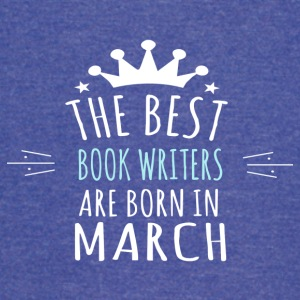 Best BOOK_WRITERS are born in march - Vintage Sport T-Shirt