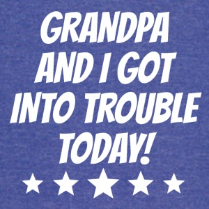 Grandpa And I Got Into Trouble - Vintage Sport T-Shirt