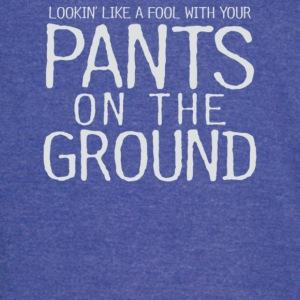 Pants On The Ground - Vintage Sport T-Shirt