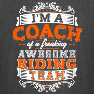 I'm a coach of a freaking awesome riding team - Vintage Sport T-Shirt