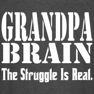 Grandpa Brain The Struggle Is Real - Vintage Sport T-Shirt