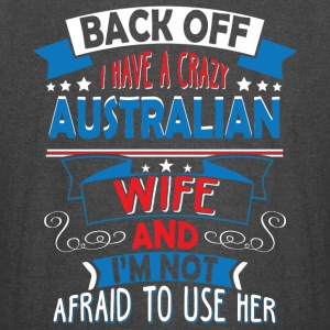 I Have A Crazy Australian Wife T Shirt - Vintage Sport T-Shirt