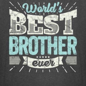 Cool family gift shirt: World's best brother ever - Vintage Sport T-Shirt