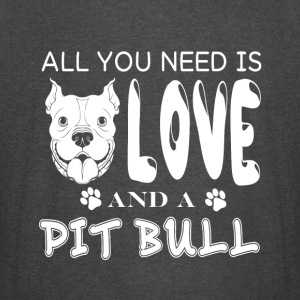 All You Need is Love And A Pit Bull T Shirt - Vintage Sport T-Shirt