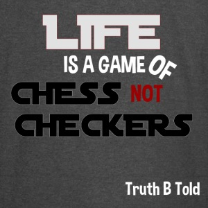 LIFE GAME OF CHESS - Vintage Sport T-Shirt