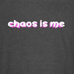 chaos is me - Vintage Sport T-Shirt