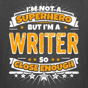 Not A Superhero But A Writer - Vintage Sport T-Shirt