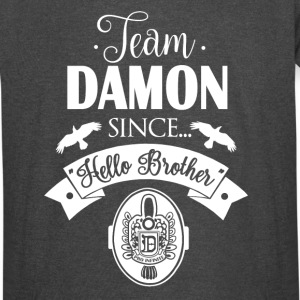 Team Damon Since Hello Brother - Vintage Sport T-Shirt