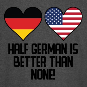 Half German Is Better Than None - Vintage Sport T-Shirt