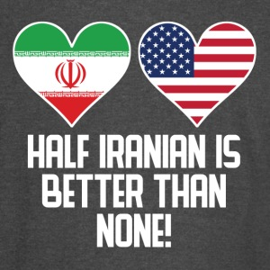 Half Iranian Is Better Than None - Vintage Sport T-Shirt