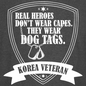 Real Heroes Dont Wear Cap Wear Dog Tags Korea Vet - Vintage Sport T-Shirt