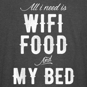 All I need is wifi food and my bed - Vintage Sport T-Shirt