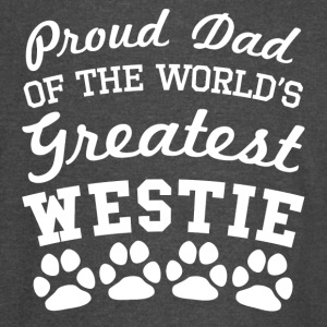 Proud Dad Of The World's Greatest Westie - Vintage Sport T-Shirt