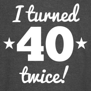 I Turned 40 Twice 80th Birthday - Vintage Sport T-Shirt