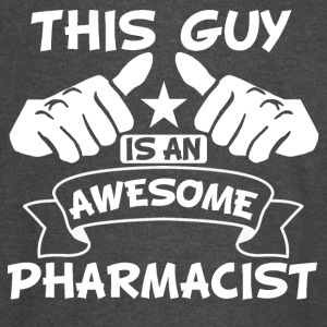 This Guy Is An Awesome Pharmacist - Vintage Sport T-Shirt